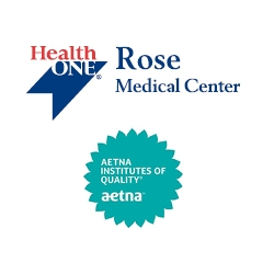 Rose Medical Center Designated an Aetna Institute of Quality® Bariatric Surgery Facility