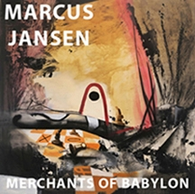 Marcus Jansen: Merchants of Babylon PTSD War Veteran's Art Exhibited at International Museums and Galleries