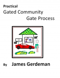 """JDGerdeman's """"Practical Gated Community Gate Process"""" Helps Owners Secure Property"""
