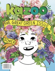 "Kazoo Magazine, an Award-Winning Girls Magazine, Saves the Planet with ""The Great Green Issue,"" Coming Summer 2019"