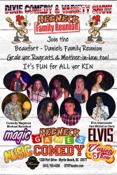 New Show in Myrtle Beach, SC - Dixie Family Comedy Variety Show - Redneck Style Appearing at GTS Theatre