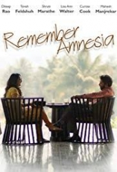 Remember Amnesia, A Film By Dr. Ravi Godse, Hits Theaters All Across the United States & Canada June 14