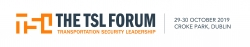 Announcing the Launch of the World's First Transportation Security Leadership Forum