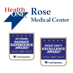 Rose Medical Center Recognized by Healthgrades for Excellence in Patient Safety and Patient Experience