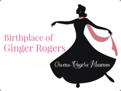 Celebrate Ginger Rogers' Birthday at the Owens-Rogers Museum in July and August