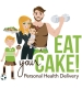 Eat Your Cake! Personal Health Delivery