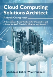 Cloud Educators Madisetti and Bahga Publish New Textbook - Cloud Computing Solutions Architect