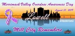 Merrimack Valley Overdose Awareness Day - #MillCityRemembers