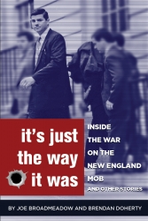 JEBWizard Publishing Announces Upcoming Release of It's Just the Way It Was: Inside the War on the New England Mob