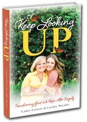 "Carey Conley and Laurel Conley Wilson ""Keep Looking Up"" Book Tour Begins November 2019"