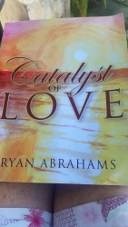 Catalyst of Love by Ryan Abrahams