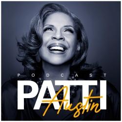 Patti Austin Podcast Available September 30, 2019