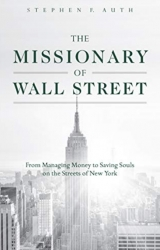 The Missionary of Wall Street: The Next Chapter