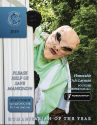Hon. Dr. Dale Layman, Founder of Robowatch LLC, is Featured on the Cover of Top 100 Registry's 2019, Q3 Publication, as the Humanitarian of the Year