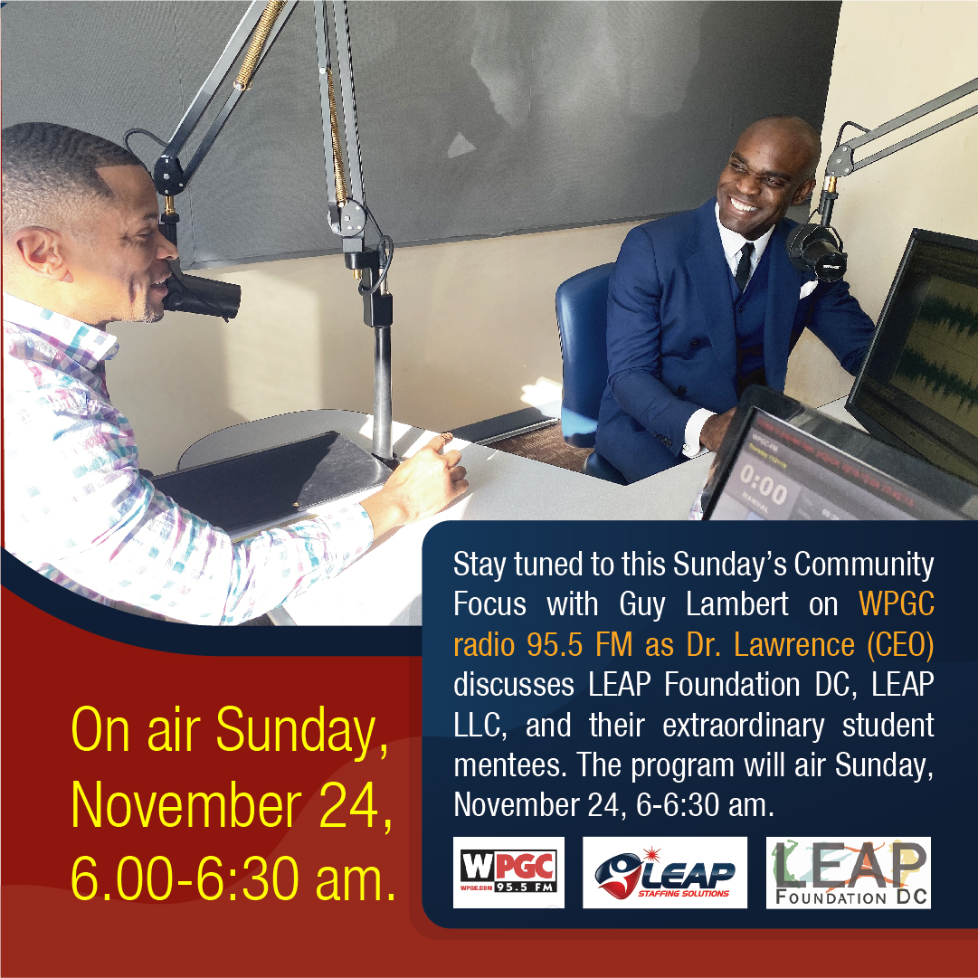 Dr. Clayton Lawrence, President/CEO LEAP, LLC, and LEAP Foundation DC, Featured on Community Focus