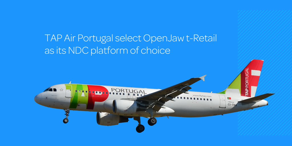 TAP Air Portugal Selects OpenJaw Technologies as Its NDC Platform of Choice