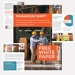 "Axiom Medical Releases ""Paradigm Shift – An Intentional Approach to the Synergy of Employee Health, Human Performance, and Workplace Safety"" White Paper"