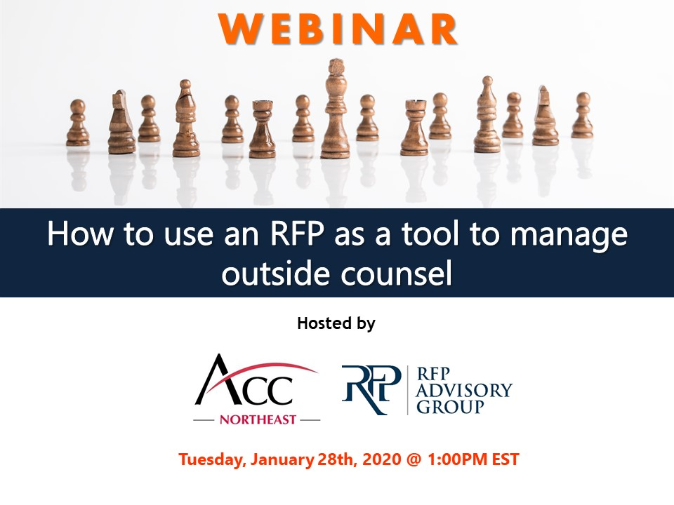 Matthew Prinn of RFP Advisory Group to Host Webinar for Association of Corporate Counsel - Northeast Region on How to Use an RFP to Manage Outside Counsel