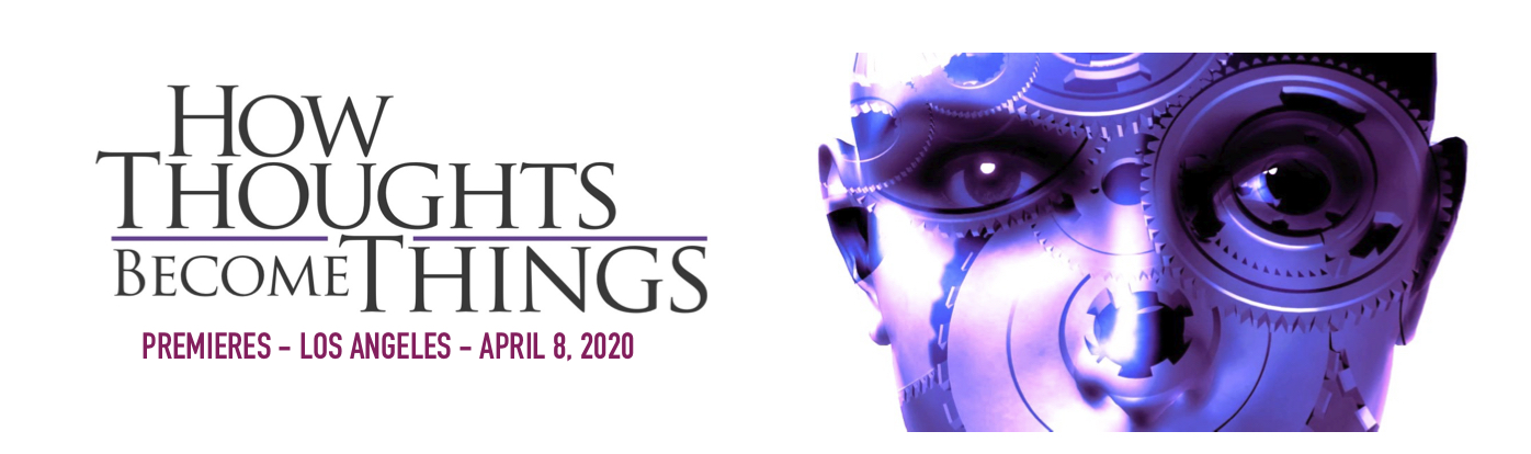 How Thoughts Become Things Announcements and Release Dates