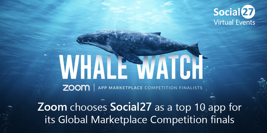 Zoom Chooses Social27 as a Top 10 App for Its Global Marketplace Competition Finals