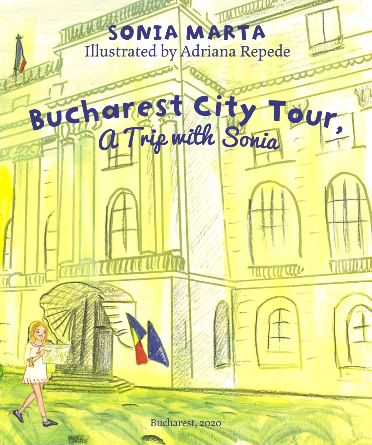 """Sonia Marta is Releasing """"Bucharest City Tour, a Trip with Sonia"""" Book That Supports Vulnerable Communities During COVID-19 Pandemic"""