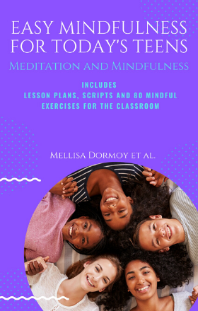 New Book Provides High School Teachers Life-Changing Tools for Mindfulness in the Classroom