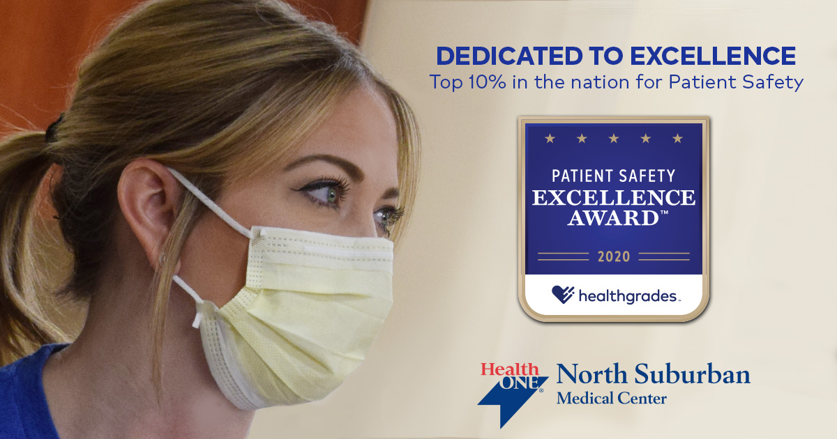 HCA/HealthONE's North Suburban Medical Center Achieves Healthgrades 2020 Patient Safety Excellence Award(TM)