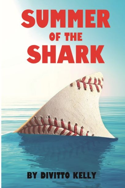 """New Novel Release by DiVitto Kelly - """"Summer of the Shark"""""""