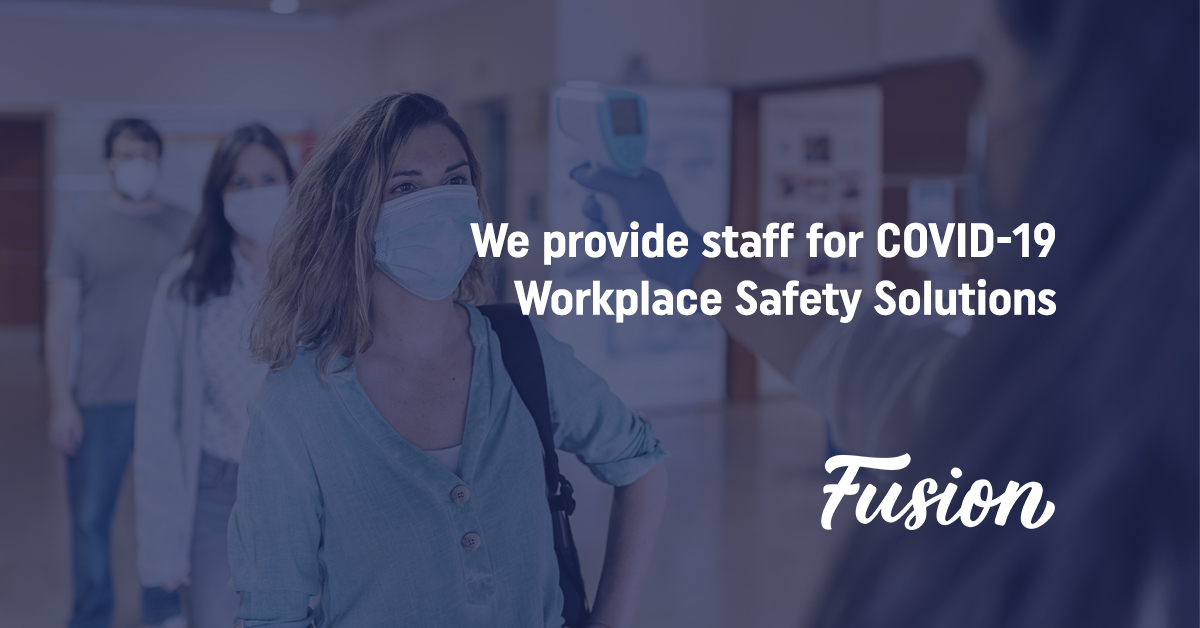 Fusion Medical Staffing Now Placing Certified Temperature Screeners for Non-Healthcare Industries to Help Businesses Get Back to Work