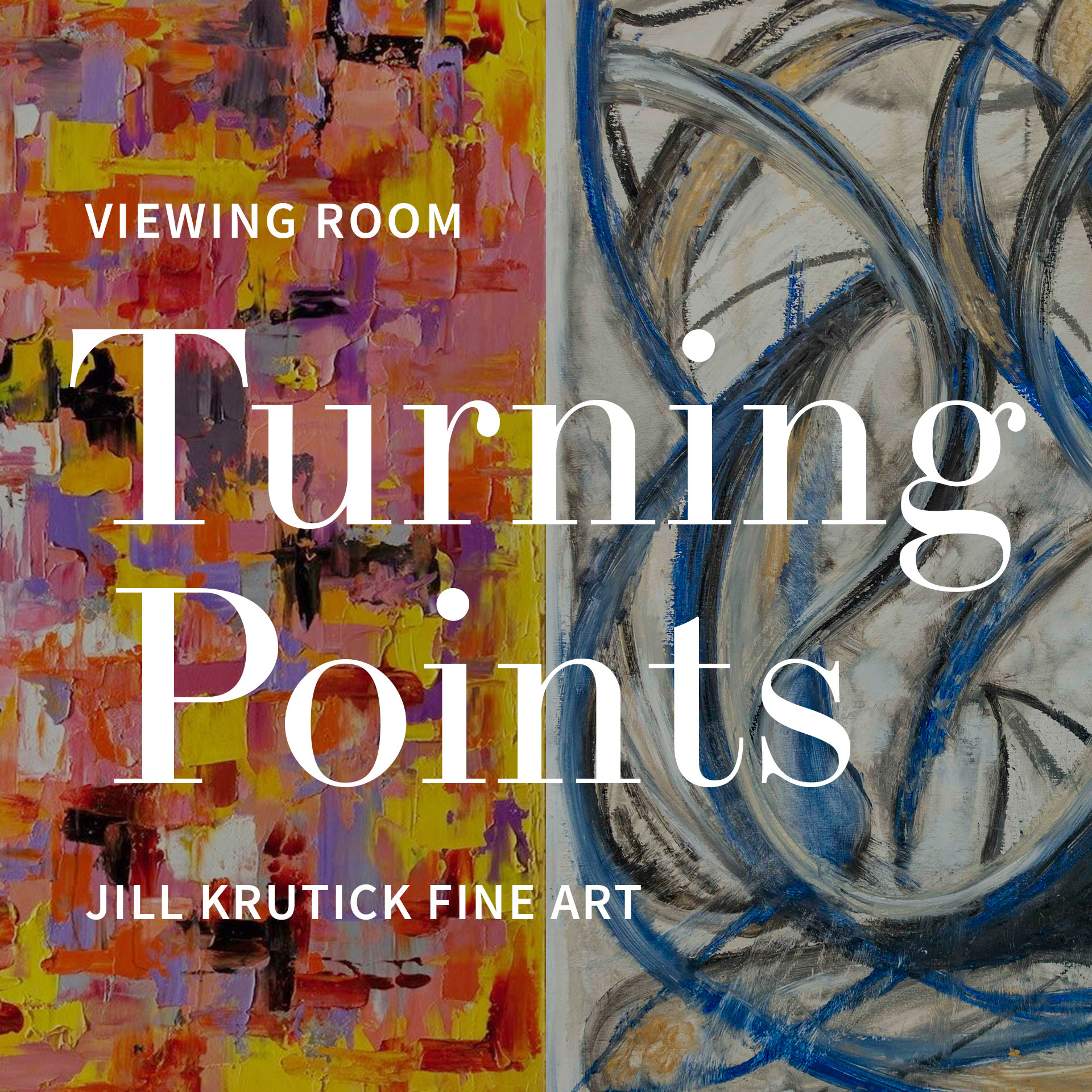 """Viewing Room Now Open for Jill Krutick's """"Turning Points,"""" a Visual Diary of the Artist's Painting Series"""