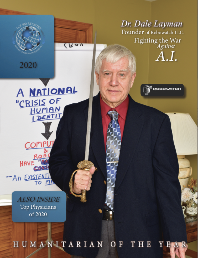 The Honorable Dr. Dale Layman, Founder of Robowatch, L.L.C., is Recognized as the 2020 Humanitarian of the Year by Top 100 Registry, Inc.