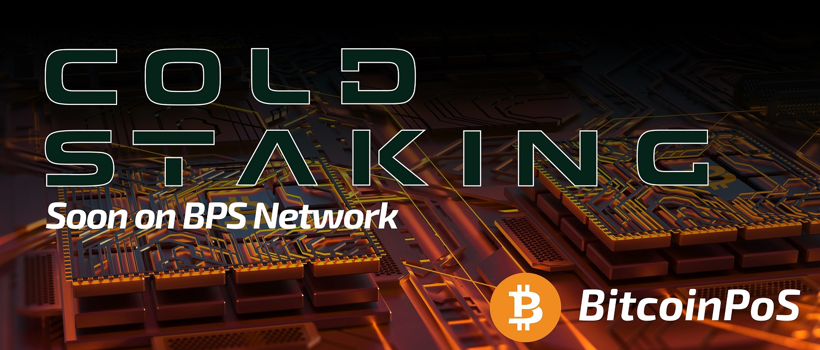 BitcoinPoS - BPS Launches Cold Staking
