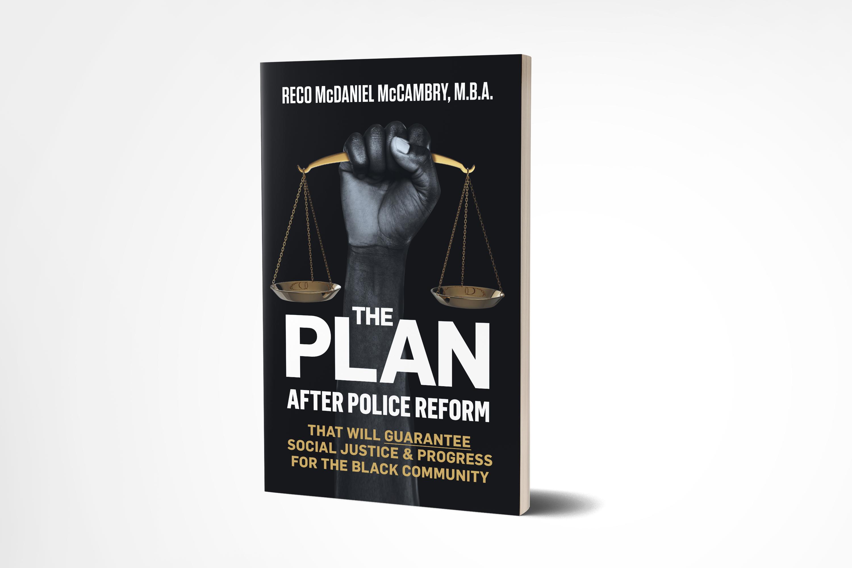 Black CEO Reco M. McCambry Pens Book That Addresses Social Justice & Progress for the Black Community