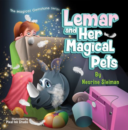 """The Book """"Lemar and Her Magical Pets"""" to Push the Boundaries of a Child's Imagination"""