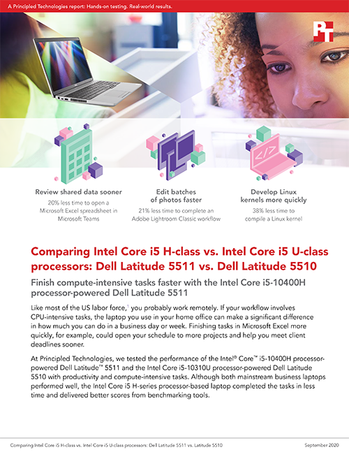 Principled Technologies Finds That an Intel Core i5-10400H Processor-Powered Dell Latitude 5511 Laptop Can Help Users Save Time on Compute-Intensive Tasks