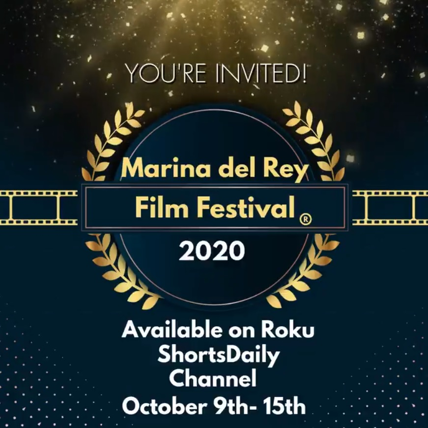 Innovative Style: The 2020 Marina del Rey Film Festival Streams on ShortsDaily Rising Los Angeles Based Independent Film Festival Streamed on Roku Channel