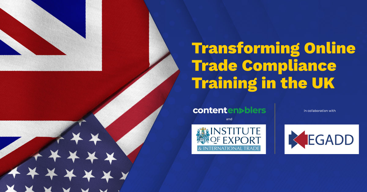 The Institute of Export & International Trade and Content Enablers Announce New Partnership to Transform Online Trade Compliance Training in the UK
