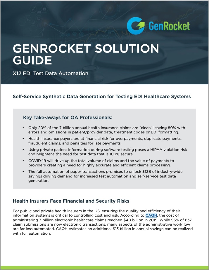 GenRocket Accelerates the Delivery of Clinically Accurate EDI Test Data to Ensure the Quality of Health Care Applications