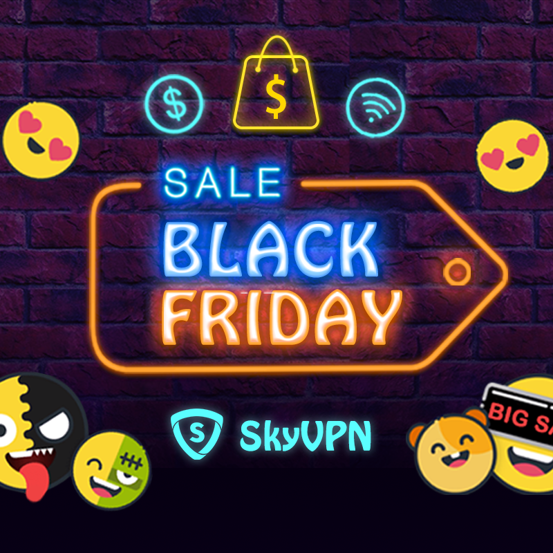 SkyVPN Announces Black Friday and Cyber Monday Special Promotions