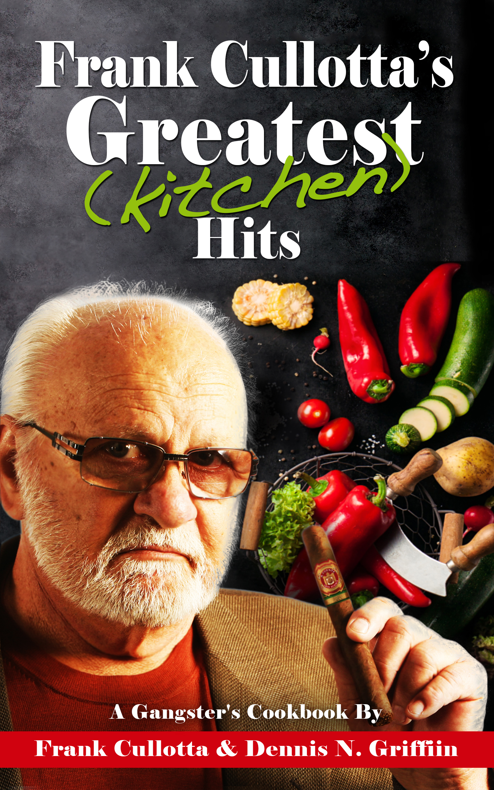 Frank Cullotta, Late Chicago and Vegas Mobster, Publishes Posthumous Gangster's Cookbook