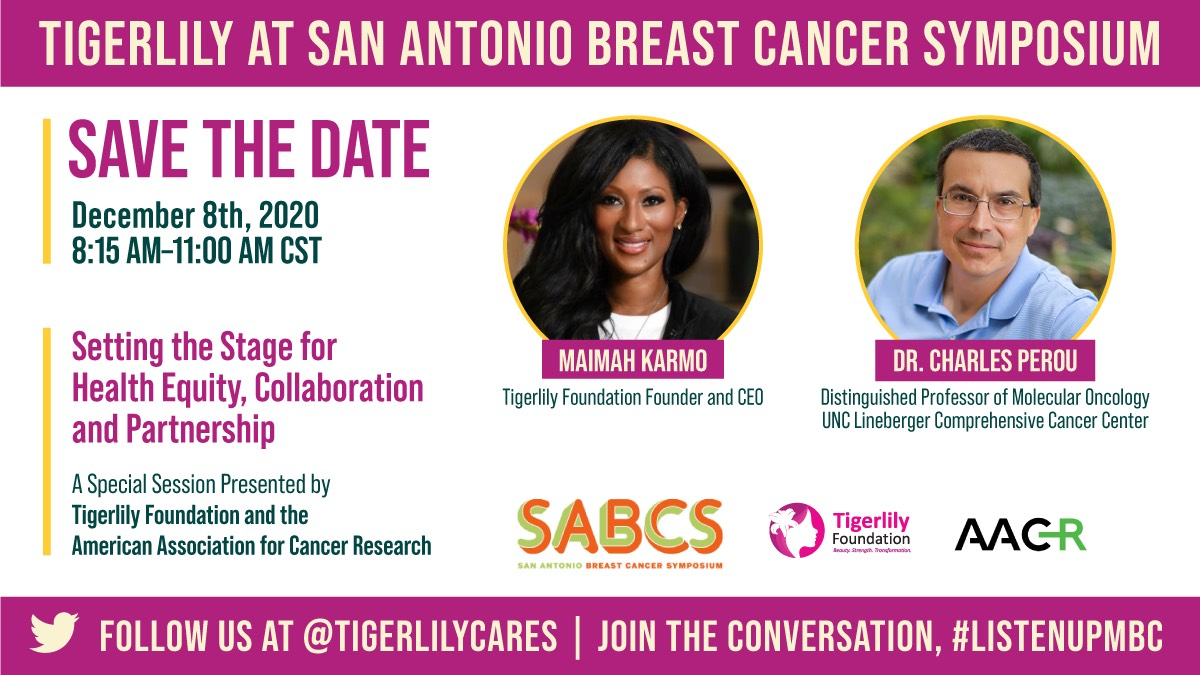 Tigerlily Foundation to Lead Historic Special Session on Health Equity, Collaboration and Partnership at the 2020 San Antonio Breast Cancer Virtual Symposium