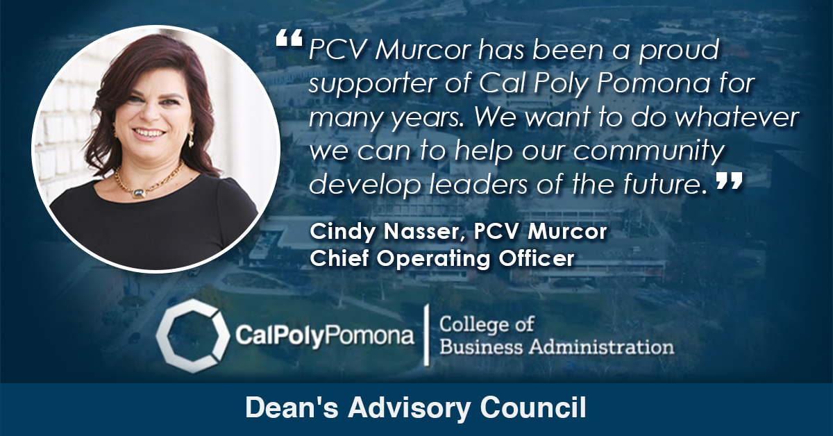 Cindy Nasser, PCV Murcor COO, Named to the Dean's Advisory Council for Cal Poly Pomona's College of Business Administration