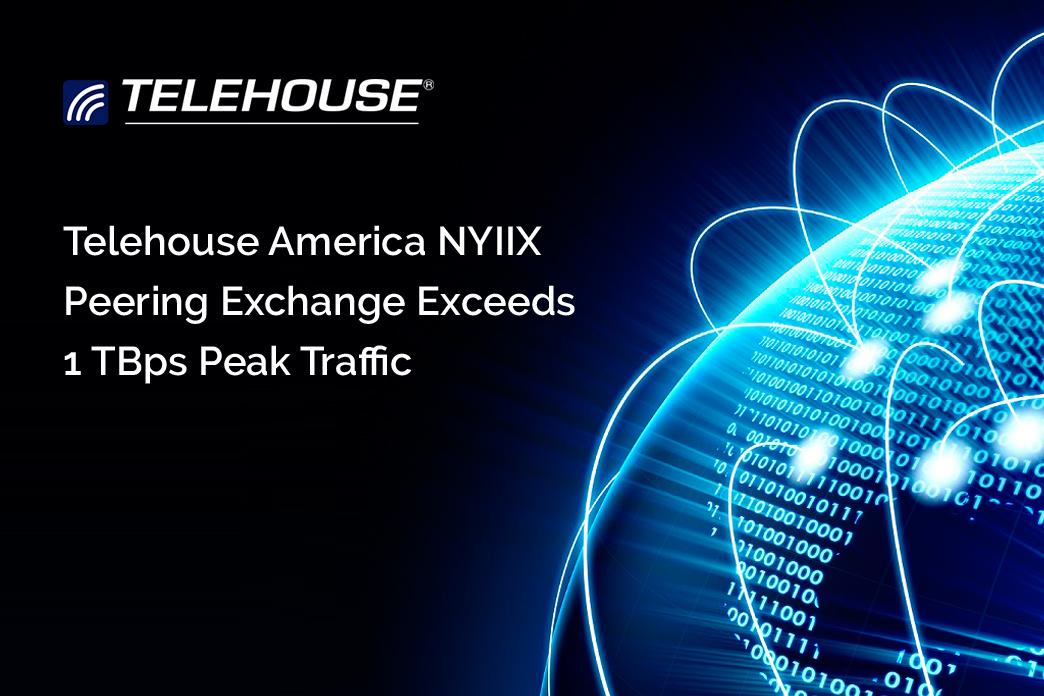 Telehouse America NYIIX Peering Exchange Exceeds 1 Tbps Peak Traffic