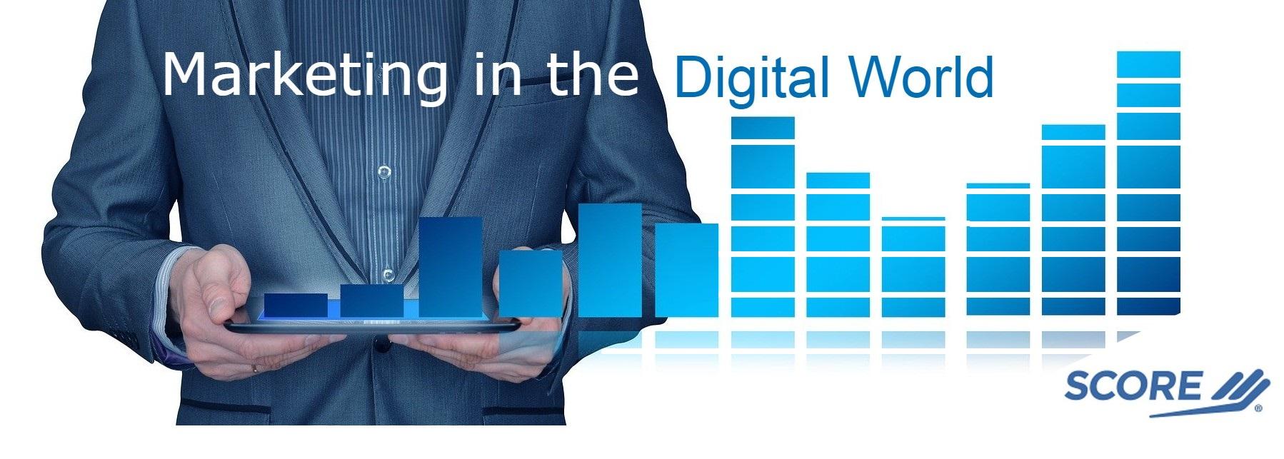 "SBA and SCORE Manasota Present ""Marketing in the Digital World"" Four Virtual Events"