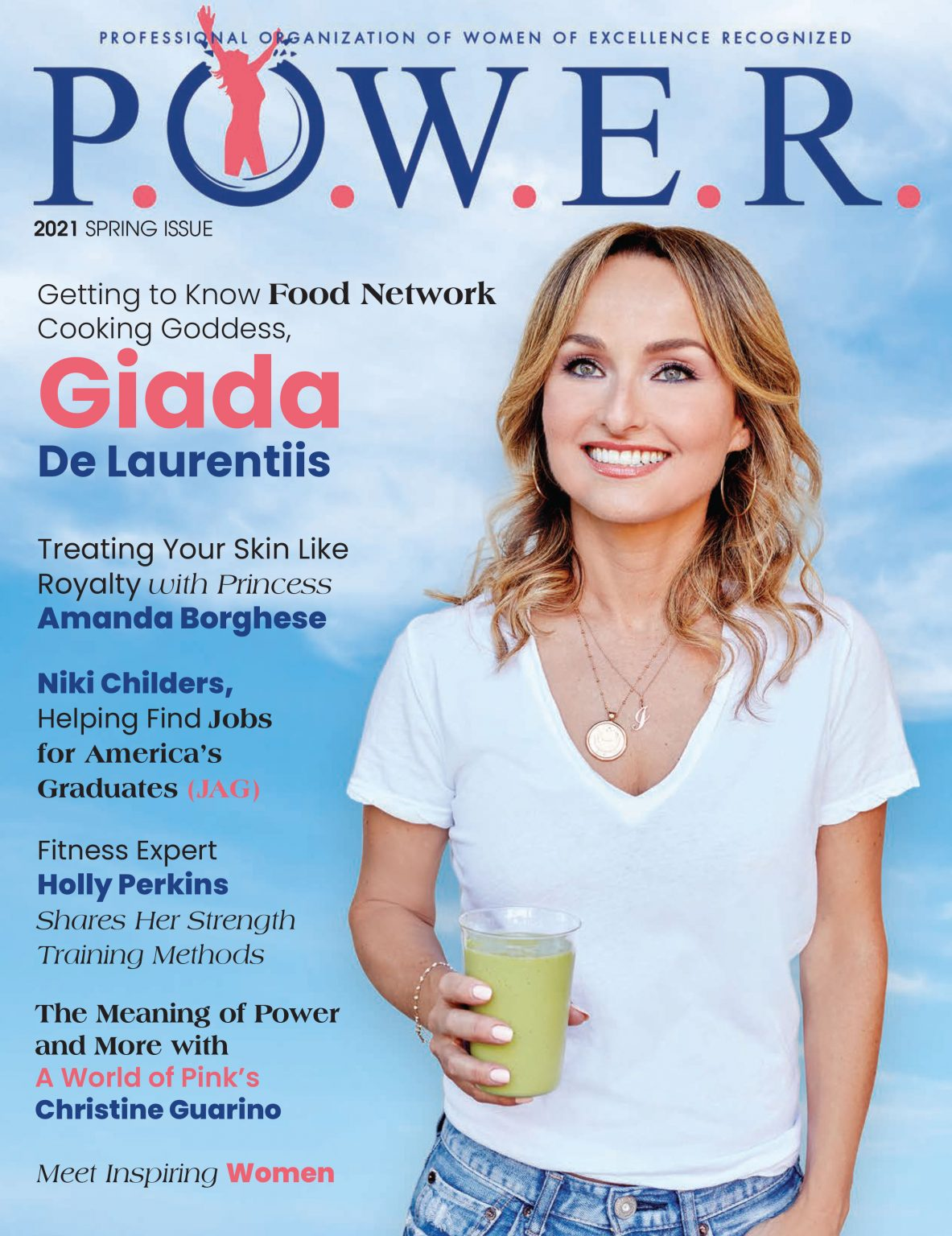 The Spring 2021 Issue of P.O.W.E.R. Magazine Showcases Women Who Have Followed Their Passions to Create Successful Careers