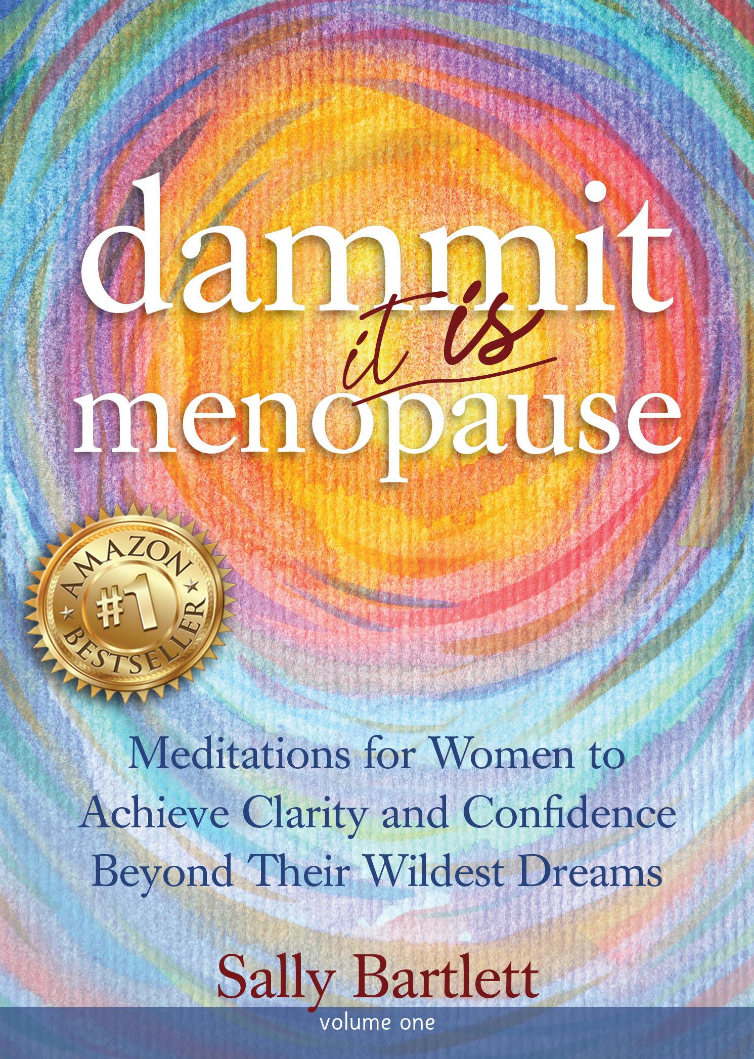 """Dammit ... It IS Menopause!"" Grabs Ten No. 1 Bestseller Categories on Amazon"