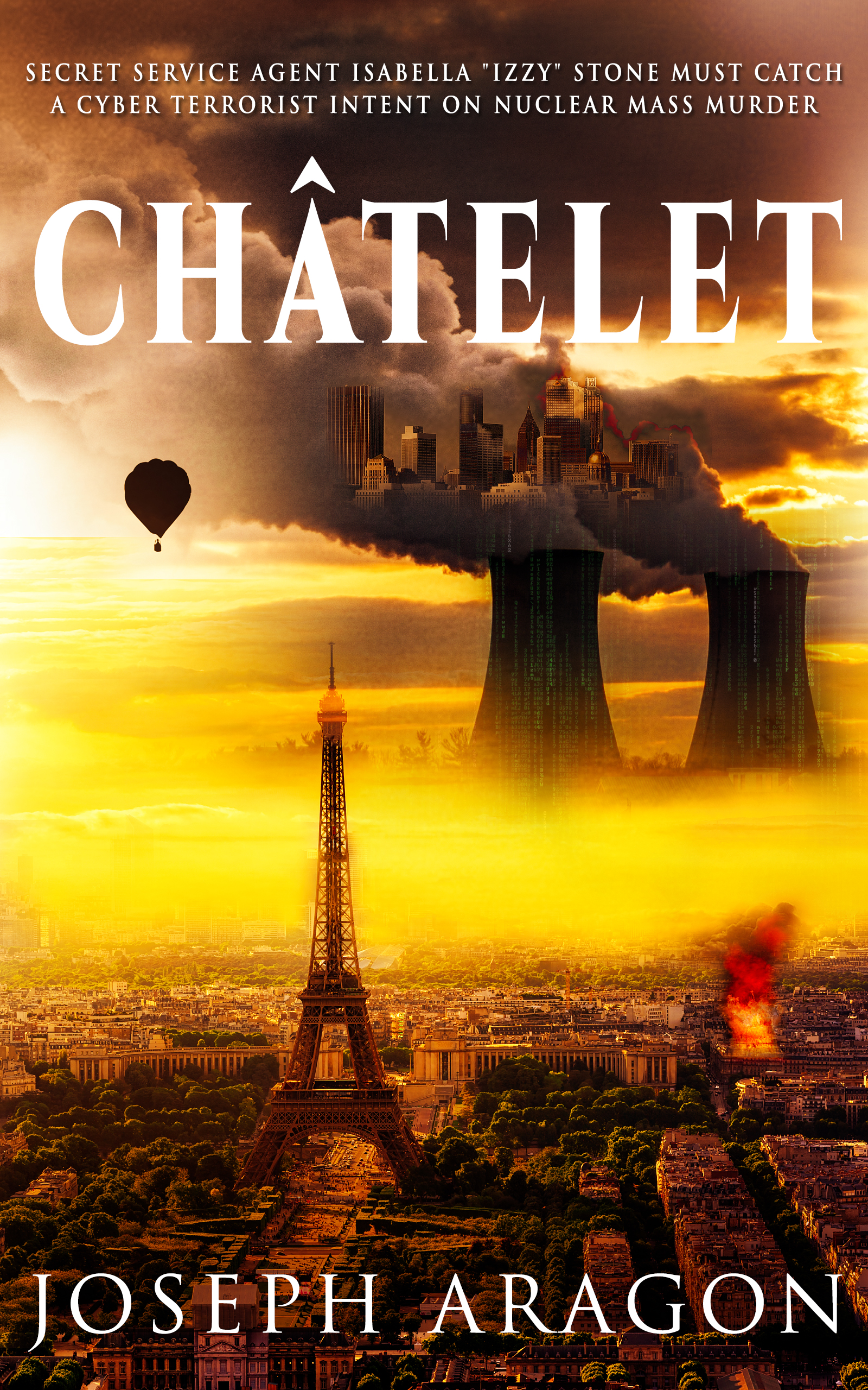 """A Cyberterrorist Plots Mass Murder by Hacking Nuclear Power Plants in Chilling New Novel: """"CHÂTELET"""""""