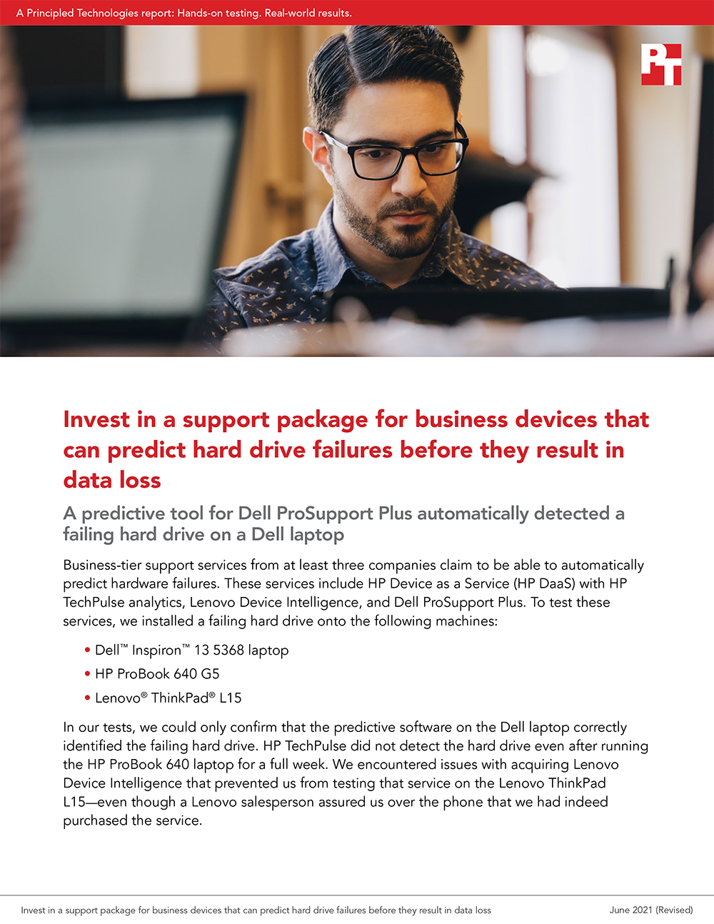 Principled Technologies Releases Study on Three Support Services' Ability to Detect Hard Drive Issues