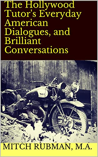 New Hollywood Tutor Book Promises to Make You Sound Brilliant in Conversations and Dialogues, Now Live on Kindle