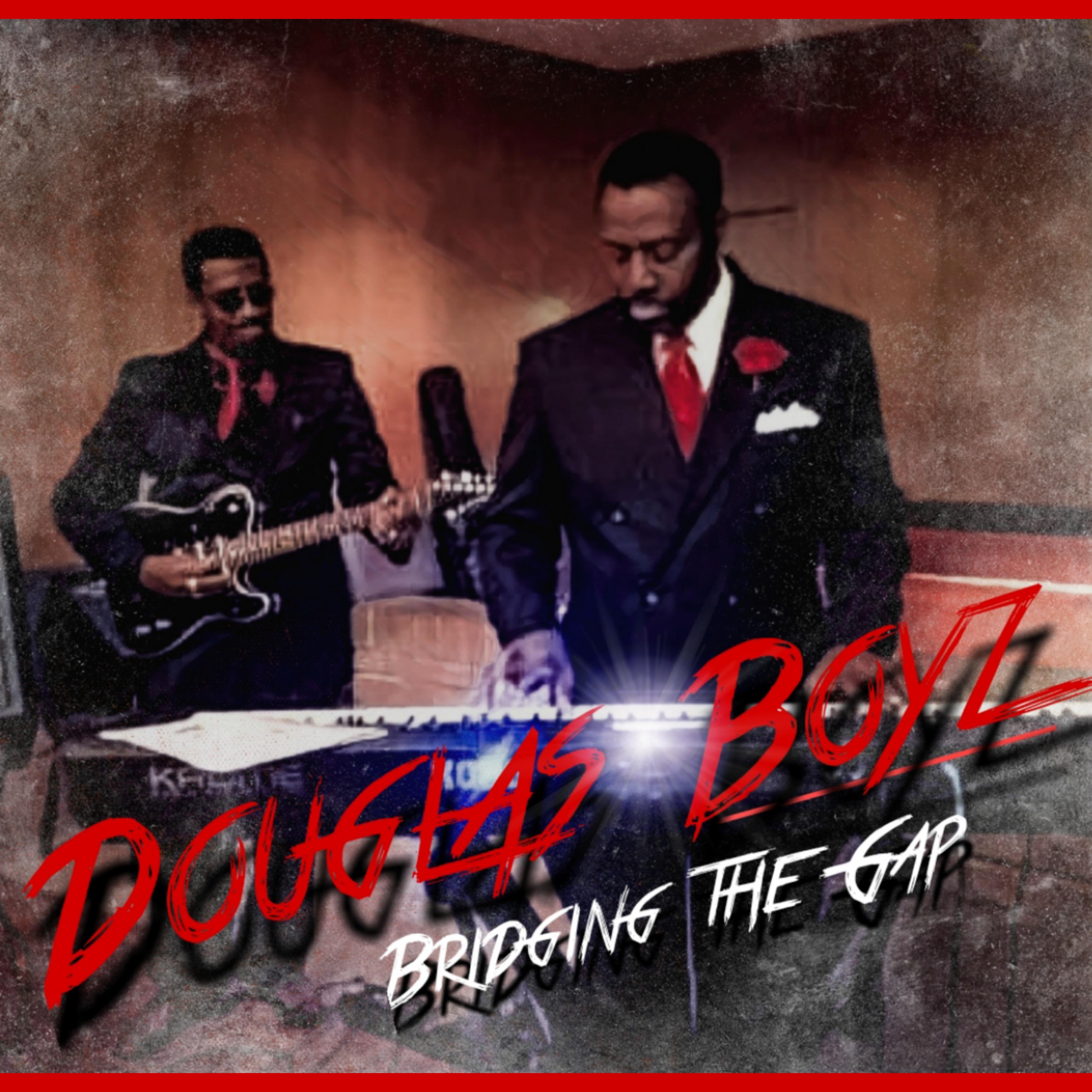 Douglas Boyz Release Bridging the Gap via Extraordinary Collective Music Group